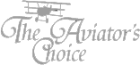 The Aviator`s Choice